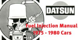 The Datsun Fuel Injection Bible – 200SX, 280Z, 280ZX, 810
